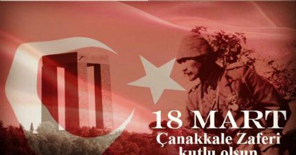 18 Mart Çanakkale Zaferi Kutlu Olsun...