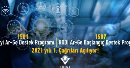 """"""" 1501-sanayi Ar-ge Destek Programı """" ve """" 1507-kobi Ar-ge Başlangıç Destek Programı """" 2021 Yılı 1. Çağrıları Açılıyor"""