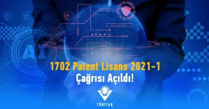 1702 Patent Tabanlı Teknoloji Transferi Destekleme Çağrısı