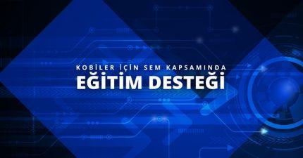 Sanayi ve Teknoloji Bakanlığının Eğitim Desteği