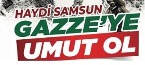 Gazze'ye Umut Ol...