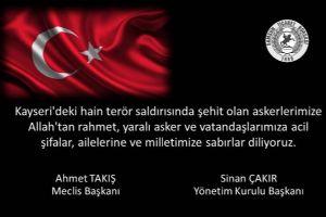 Kayseri'deki Hain Terör Saldırısında Şehit Olan Askerlerimize Allah'tan Rahmet, Yaralı Asker ve Vatandaşlarımıza Acil Şifalar, Ailelerine ve Milletimize Sabırlar Diliyoruz.