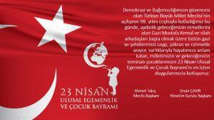 23 Nisan Ulusal Egemenlik ve Çocuk Bayramı'nı kutluyoruz...