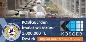 KOBİGEL 'den   İmalat sektörüne 1.000.000 TL Destek