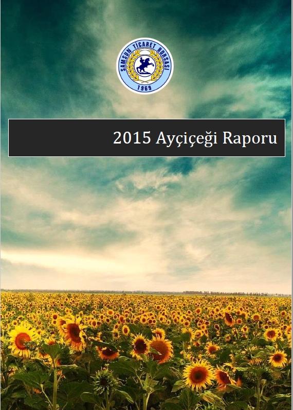 2015 Ayçiçeği Raporu