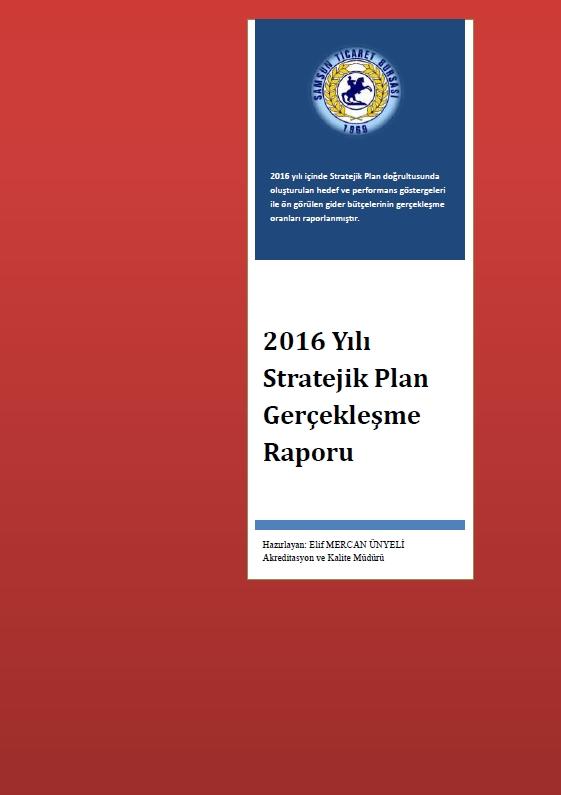 Stratejik Plan Gerçekleşme Raporları